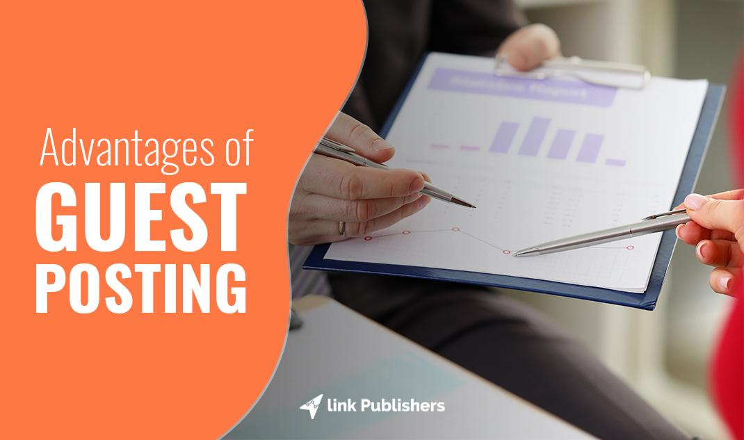 Advantages of Guest Posting
