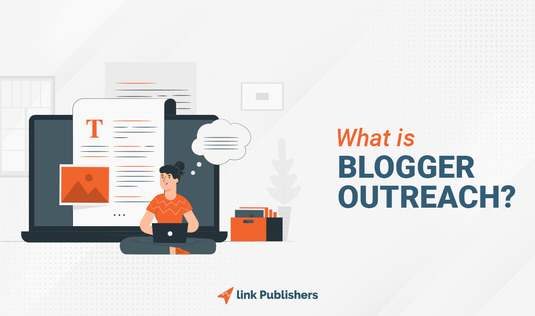what is blogger outreach?