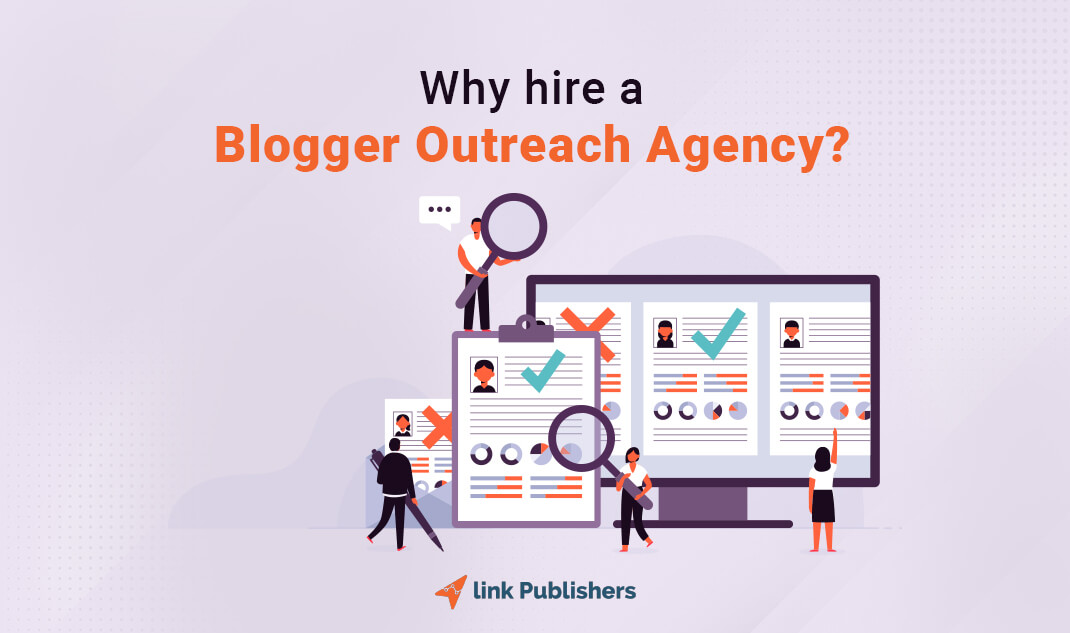 Why hire a blogger outreach agency?